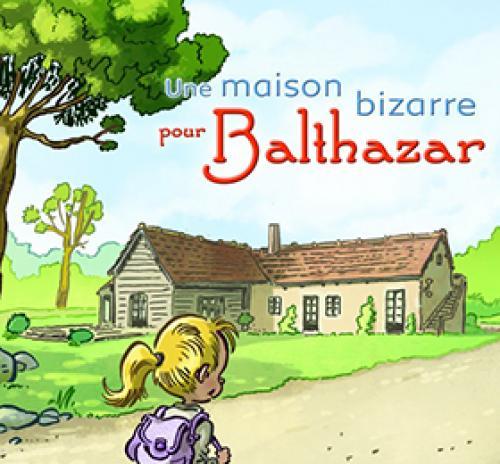 Spectacle une maison bizarre pour Balthazar